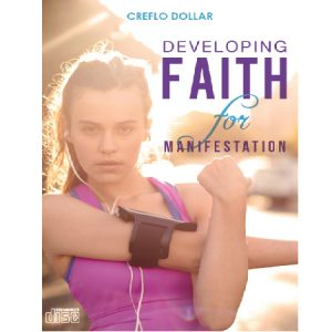 developing faith for manifestation