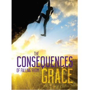 consequences of falling grace