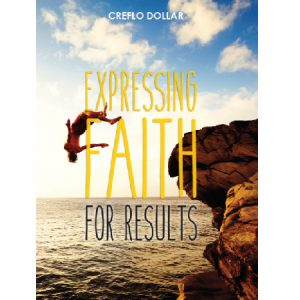 expressing faith for results