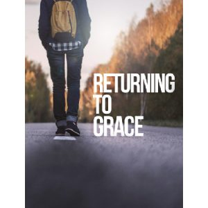returning to grace