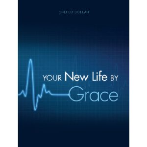 your new life by grace