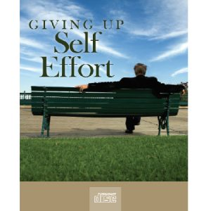 giving up self effort