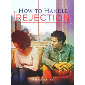 Creflo Dollar Ministries how to handle rejection minibook