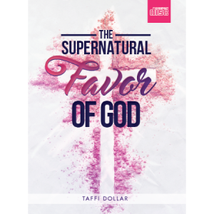 Creflo Dollar Ministries the supernatural favor of god