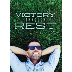 Creflo Dollar Ministries victory through rest