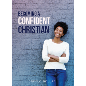 Creflo Dollar Ministries becoming a confident christian
