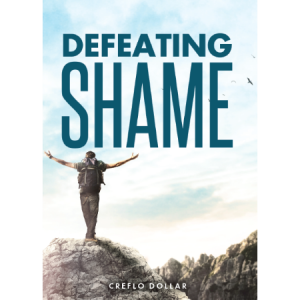 Creflo Dollar Ministries defeating shame