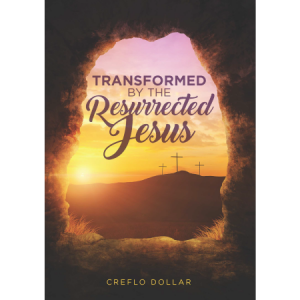 Creflo Dollar Ministries transformed by the resurrected Jesus