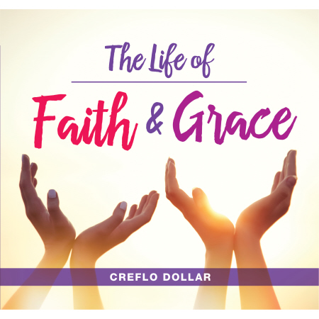 the_life_of_faith_and_grace