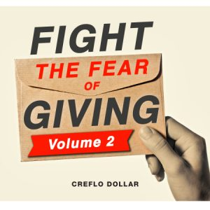 Fight the fear of giving prt 2